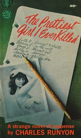 The Prettiest Girl I Ever Killed by Charles W. Runyon