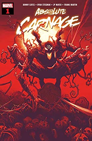 Absolute Carnage (2019) #1 by Ryan Stegman, Donny Cates