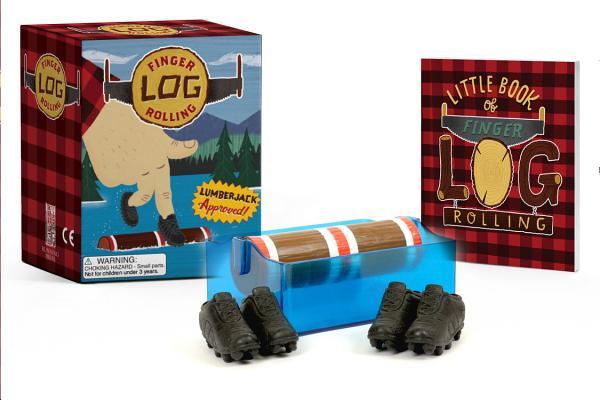 Finger Log Rolling: Lumberjack Approved! by Alan Goldsher