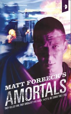 Amortals by Matt Forbeck