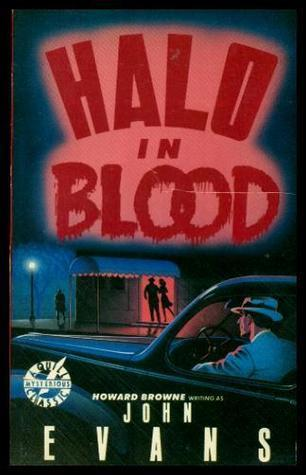 Halo in Blood by John Evans, Howard Browne