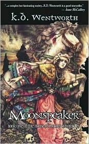 Moonspeaker by K.D. Wentworth