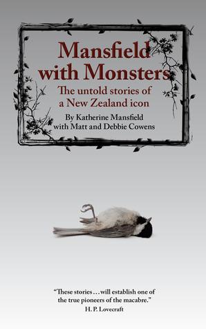 Mansfield with Monsters by Matt Cowens, Debbie Cowens, Katherine Mansfield