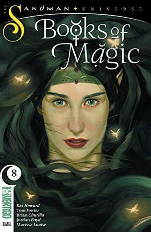 Books of Magic (2018-) #8 by Brian Churilla, Jordan Boyd, Marissa Louise, Tom Fowler, Kat Howard, Kai Carpenter