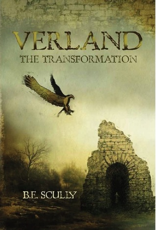 Verland: The Transformation by B.E. Scully