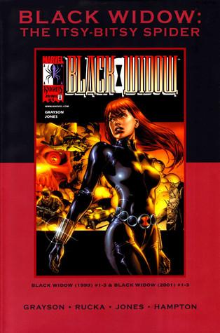 Black Widow: The Itsy-Bitsy Spider by Scott Hampton, Devin Grayson, J.G. Jones, Greg Rucka