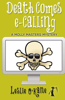 Death Comes eCalling: Illustrated Edition! by Leslie O'Kane