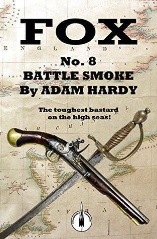 Battle Smoke by Adam Hardy