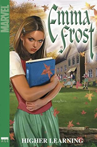 Emma Frost, Vol. 1: Higher Learning by Karl Bollers, Randy Green