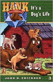 It's a Dog's Life by John R. Erickson, Tom Hair