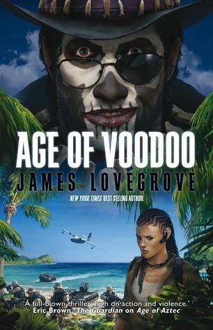 Age of Voodoo by James Lovegrove