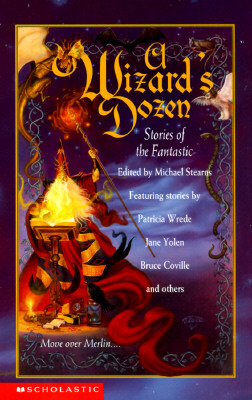 A Wizard's Dozen: Stories Of The Fantastic by Michael Hussar, Michael Stearns