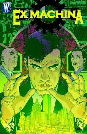 Ex Machina: The Deluxe Edition, Vol. 2 by Tom Feister, Chris Sprouse, J.D. Mettler, Karl Story, Tony Harris, Jared K. Fletcher, Brian K. Vaughan