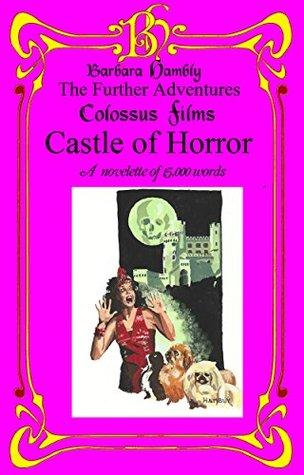Castle of Horror by Barbara Hambly
