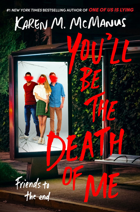You'll Be the Death of Me by Karen M. McManus