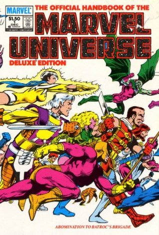 Essential Official Handbook of the Marvel Universe - Deluxe Edition, Vol. 1 by Dave Cockrum, Mark Gruenwald, Bob Layton, John Byrne, Eliot R. Brown, Peter Sanderson