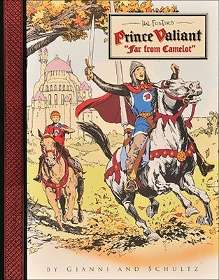 Prince Valiant: Far From Camelot by Mark Schultz, Gary Gianni