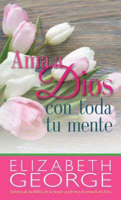 AMA a Dios/Toda/Mente-Bolsillo by Elizabeth George