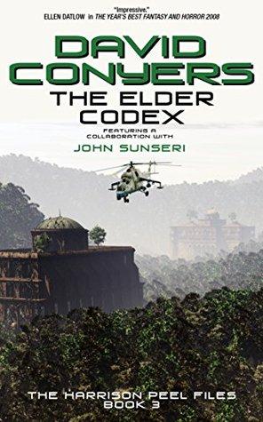 The Elder Codex by David Conyers, John Sunseri