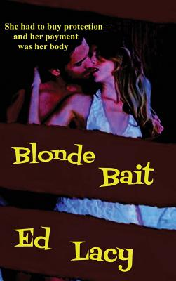 Blonde Bait by Ed Lacy