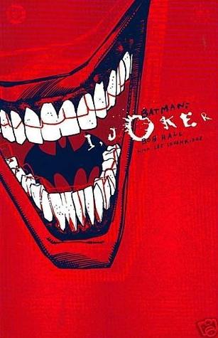 Batman: I, Joker by Bob Hall