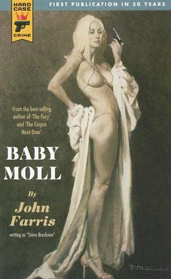 Baby Moll by Steve Brackeen, John Farris