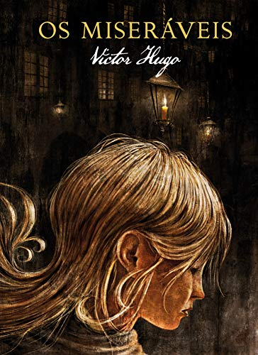 Os Miseráveis by Victor Hugo