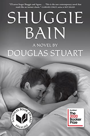Shuggie Bain: A Novel (Booker Prize Shortlist) by Douglas Stuart