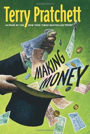 Making Money by Terry Pratchett