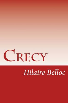 Crecy by Hilaire Belloc