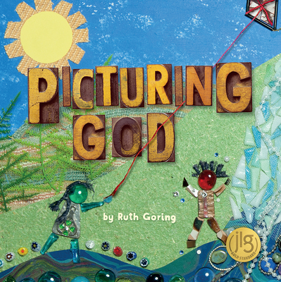 Picturing God by Ruth Goring