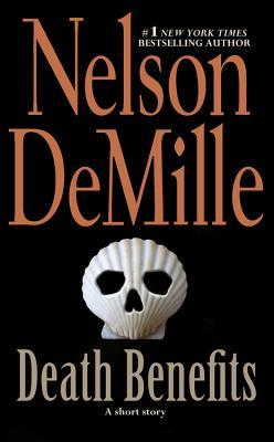 Death Benefits by Nelson DeMille