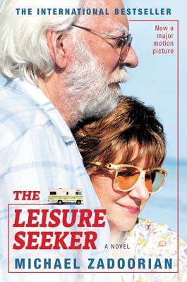 The Leisure Seeker [movie Tie-In] by Michael Zadoorian