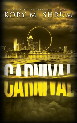Carnival: A Lou Thorne Thriller by Kory M. Shrum