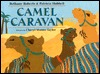 Camel Caravan by Bethany Roberts, Patricia Hubbell