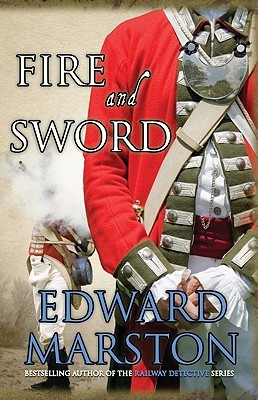 Fire and Sword by Edward Marston