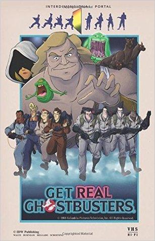 Ghostbusters: Get Real by Erik Burnham, Dan Schoening