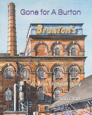 Gone for A Burton by Simon Clark