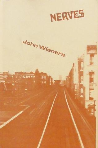 Nerves by John Wieners
