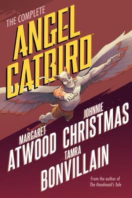 Angel Catbird Omnibus by Johnnie Christmas, Margaret Atwood, Tamra Bonvillain