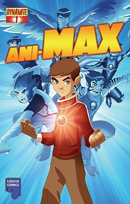 Ani-Max, Volume 1 by Ron Marz
