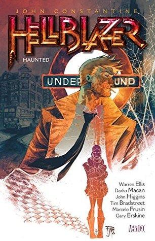Hellblazer, Volume 13: Haunted by John Higgins, Tim Bradstreet, Darko Macan, Warren Ellis, Marcelo Frusín, Gary Erskine
