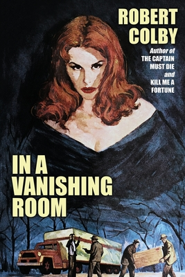 In a Vanishing Room by Robert Colby