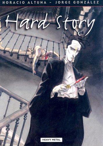 Hard Story by Jorge González, Horacio Altuna