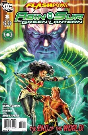 Flashpoint: Abin Sur, The Green Lantern #3 by Felipe Massafera, Adam Schlagman