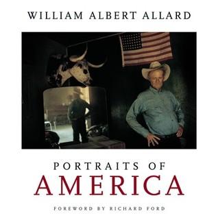 Portraits of America by William Albert Allard, Richard Ford