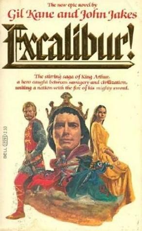 Excalibur! by Gil Kane, John Jakes