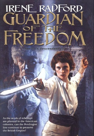 Guardian of the Freedom by Irene Radford