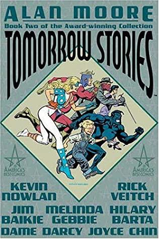 Tomorrow Stories, Vol. 2 by Alan Moore, Melinda Gebbie
