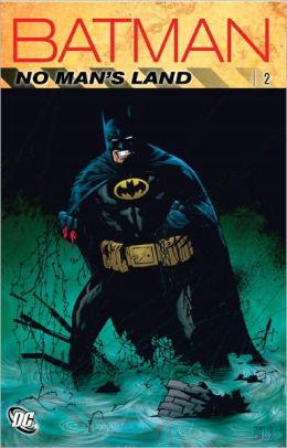 Batman: No Man's Land, Vol. 2 by Various, Chuck Dixon, Larry Hama, Greg Rucka